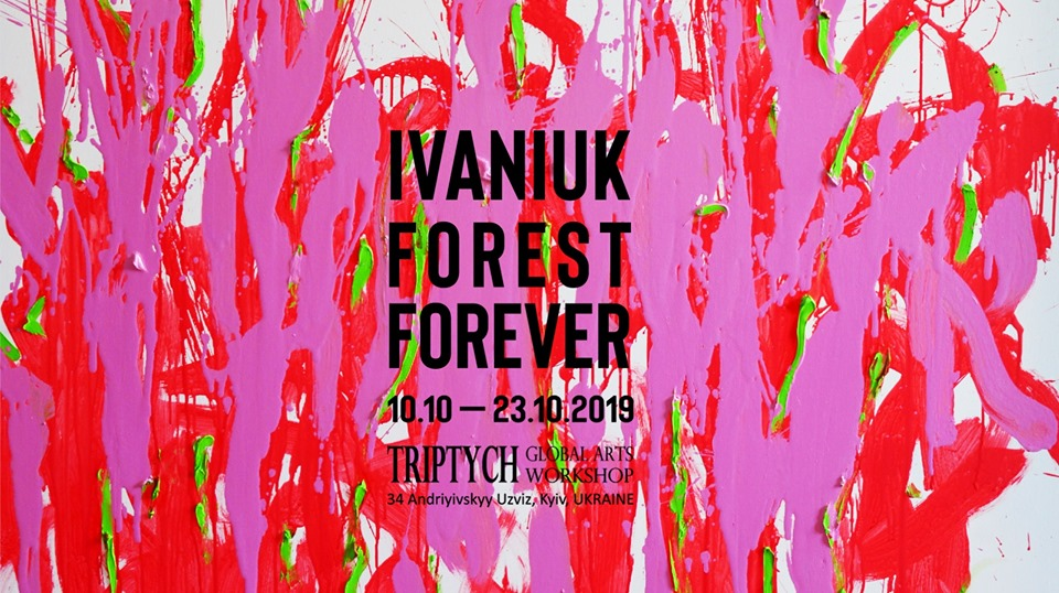 «FOREST FOREVER» | Triptych: Global Arts Workshop