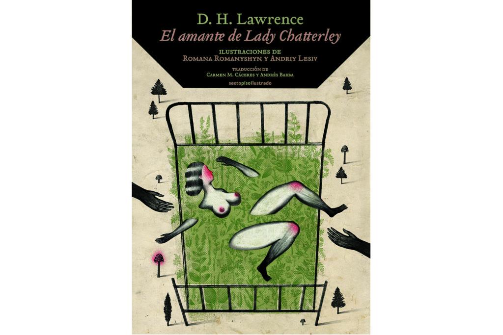 Книга «Коханець леді Чаттерлей», Девід Герберт Лоуренс (Sexto Piso, 2016 рік)