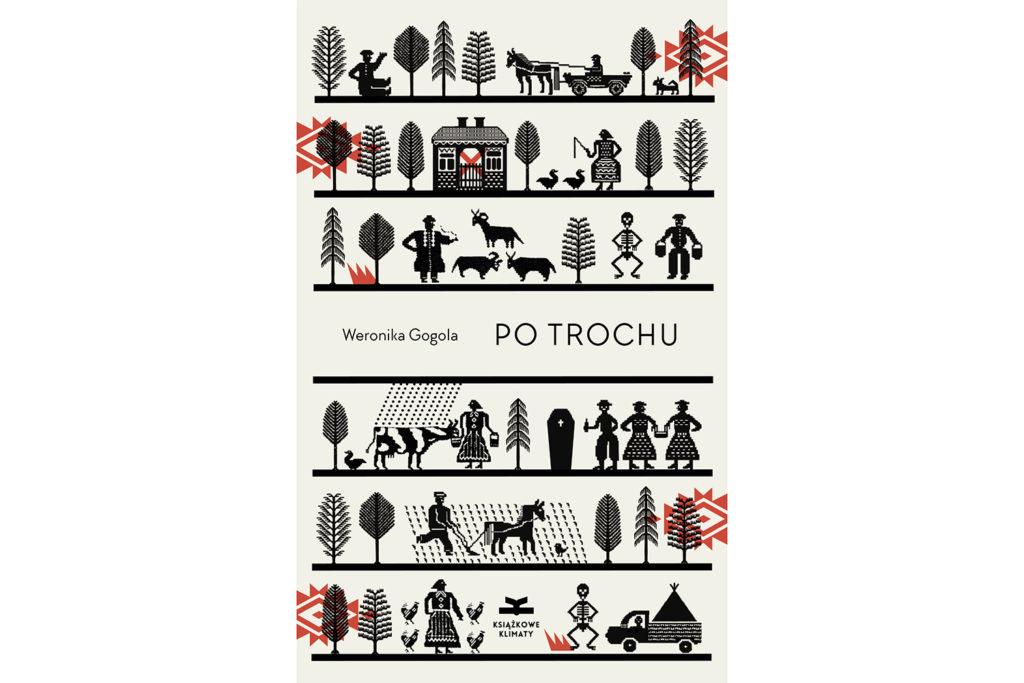 Книга «Po trochu», Вероніка Ґоґоля (Książkowe Klimaty, 2017 рік)